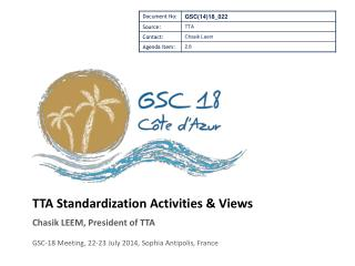 TTA Standardization Activities & Views