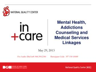 Mental Health, Addictions Counseling and Medical Services Linkages