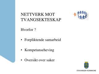 NETTVERK MOT TVANGSEKTESKAP