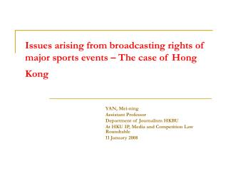 Issues arising from broadcasting rights of major sports events – The case of Hong Kong