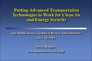 Putting Advanced Transportation Technologies to Work for Clean Air and Energy Security