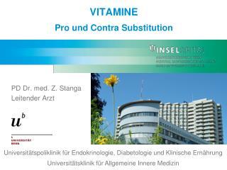 VITAMINE Pro und Contra Substitution