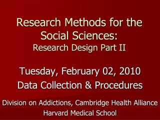 Research Methods for the Social Sciences: Research Design Part II