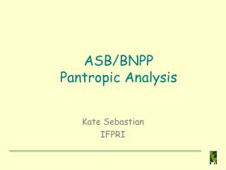 ASB/BNPP  Pantropic Analysis