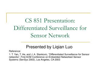 CS 851 Presentation: Differentiated Surveillance for Sensor Network