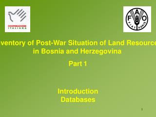 Inventory of Post-War Situation of Land Resources in Bosnia and Herzegovina
