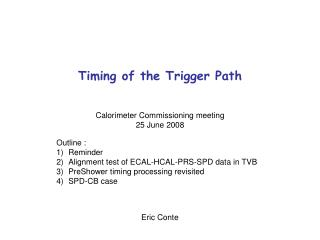 Timing of the Trigger Path