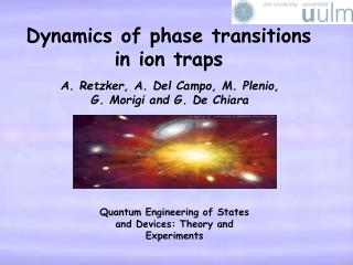 Dynamics of phase transitions in ion traps