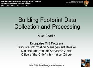 Building Footprint Data Collection and Processing
