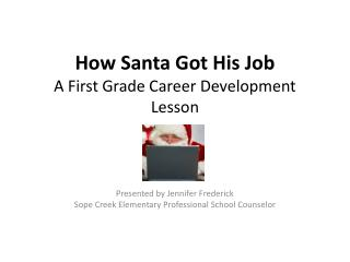 How Santa Got His Job A First Grade Career Development Lesson