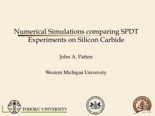 Numerical Simulations comparing SPDT Experiments on Silicon Carbide