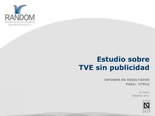 Estudio sobre  TVE sin publicidad
