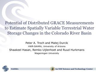 Peter A. Troch and Matej Durcik HWR-SAHRA, University of Arizona