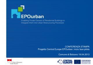 CONFERENZA STAMPA Progetto Central Europe EPOurban: inizio fase pilota