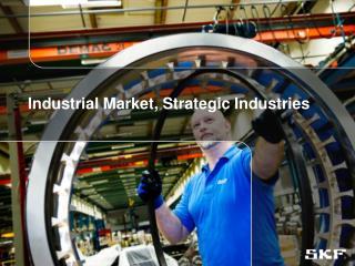 Industrial Market, Strategic Industries