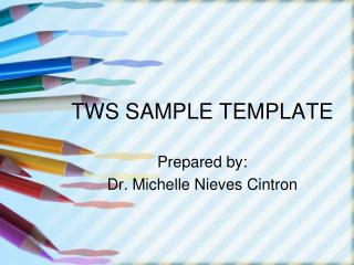 TWS SAMPLE TEMPLATE