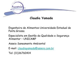 Claudia Yamada Engenheira de Alimentos-Universidade Estadual de Ponta Grossa