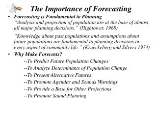 The Importance of Forecasting