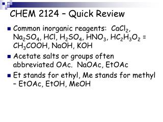 CHEM 2124 � Quick Review