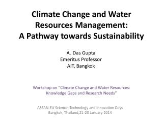 Climate Change and Water Resources Management:  A Pathway towards Sustainability