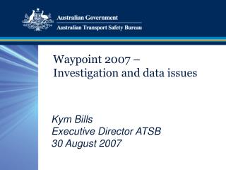 Waypoint 2007 –  Investigation and data issues