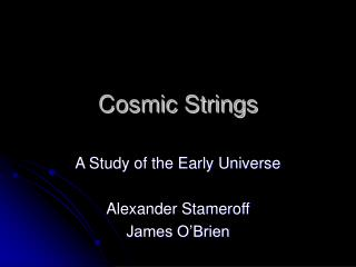 Cosmic Strings