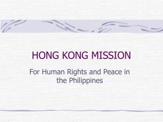 HONG KONG MISSION