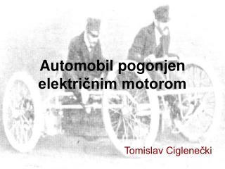 Automobil pogonjen električnim motorom