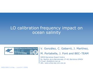 LO calibration frequency impact on ocean salinity