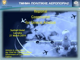 Regional Cooperation for General Aviation