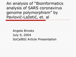 Angela Brooks July 9, 2004 SoCalBSI Article Presentation