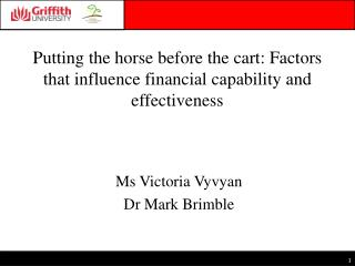 Putting the horse before the cart: Factors that influence financial capability and effectiveness