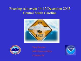 Freezing rain event 14-15 December 2005 Central South Carolina