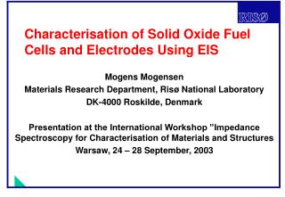 Characterisation of Solid Oxide Fuel Cells and Electrodes Using EIS