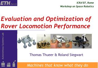 Evaluation and Optimization of Rover Locomotion Performance