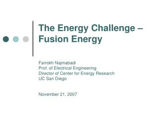 The Energy Challenge – Fusion Energy