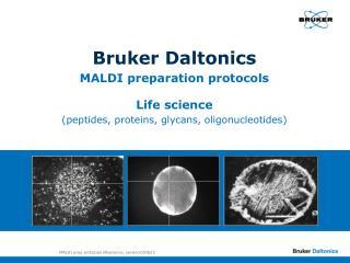Bruker Daltonics MALDI preparation protocols Life science