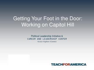 Getting Your Foot in the Door: Working on Capitol Hill