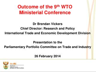 Outcome of the  9 th  WTO Ministerial Conference