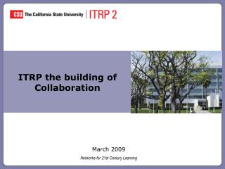 ITRP the building of Collaboration