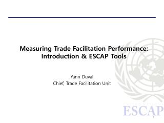 Measuring Trade Facilitation Performance: Introduction & ESCAP Tools