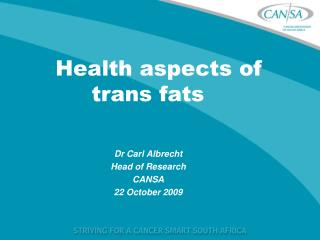 Health aspects of trans fats