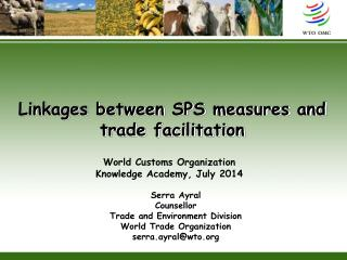 Linkages between SPS measures and trade facilitation