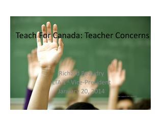 Teach For Canada: Teacher Concerns