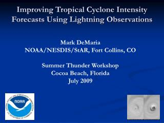 Improving Tropical Cyclone Intensity Forecasts Using Lightning Observations