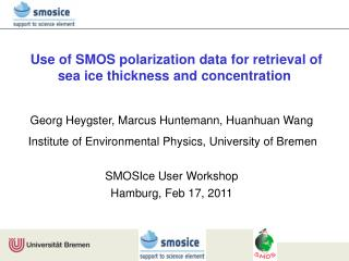 Use of SMOS polarization data for retrieval of  sea ice thickness and concentration