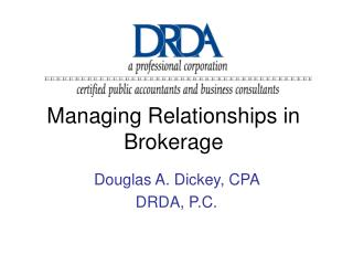 Managing Relationships in Brokerage