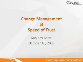 Change Management  at  Speed of Trust