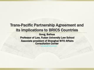 Trans-Pacific Partnership Agreement and its implications to BRICS Countries