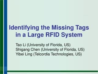 Identifying the Missing Tags in a Large RFID System
